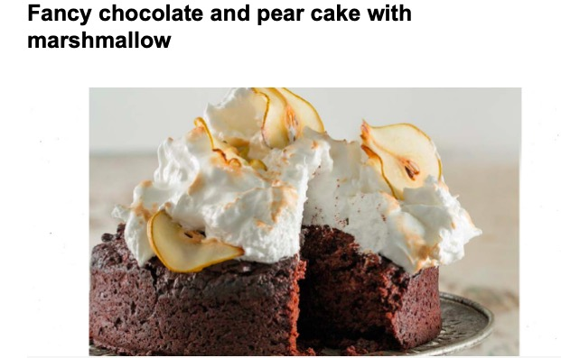 Fancy chocolate and pear cake with marshmallow.